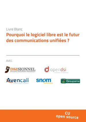Livre blanc sur les communications unifiées… avec des logiciels libres